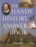 The Handy History Answer Book: Second Edition (Paperback)