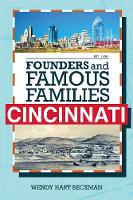 Founders and Famous Families of Cincinnati