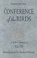 Conference of the Birds: A Seeker's Journey to God (Paperback)