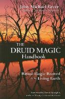 Druid Magic Handbook: Ritual Magic Rooted in the Living Earth (Paperback)