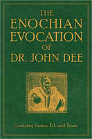 Enochian Evocation of Dr. John Dee (Paperback)