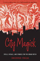 City Magick: Spells, Rituals, and Symbols for the Urban Witch (Paperback)