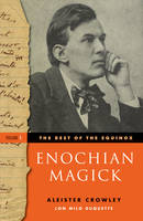 Enochian Magick: Best of the Equinox, Volume I (Paperback)