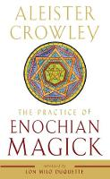 The Practice of Enochian Magick (Paperback)