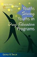 Youths Serving Youths In Drug Education Programs (Paperback)