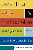 Parenting Skills and Collaborative Services for Students with Disabilities (Paperback)