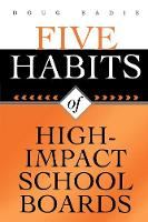 Five Habits of High-Impact School Boards (Paperback)