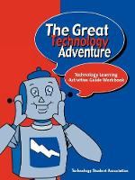 The Great Technology Adventure: Technology Learning Activities Guide Workbook (Paperback)