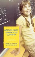 Improving Human Learning in the Classroom: Theories and Teaching Practices (Hardback)