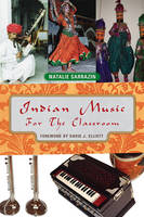 Indian Music for the Classroom (Hardback)