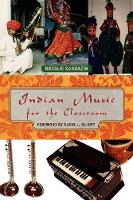 Indian Music for the Classroom (Paperback)