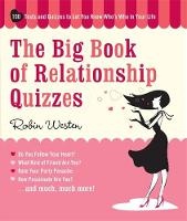 The Big Book Of Relationship Quizzes: 100 Tests and Quizzes to Let You Know Who's Who in Your Life (Paperback)