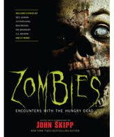 Zombies: Encounters With the Hungry Dead (Paperback)