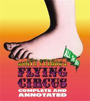 Monty Python's Flying Circus: Complete And Annotated...All The Bits (Hardback)