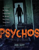 Psychos: Serial Killers, Depraved Madmen, and the Criminally Insane (Paperback)