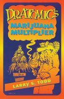Dr. Atomic's Marijuana Multiplier (Paperback)
