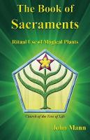 The Book of Sacraments: Ritual Use of Magical Plants (Paperback)