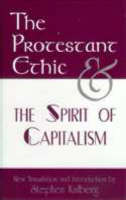 The Protestant Ethic and the Spirit of Capitalism (Hardback)