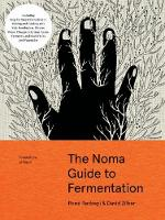 The Noma Guide to Fermentation (Foundations of Flavor) (Hardback)
