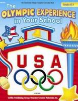 Olympic Experience in Your School: Grades K-3 (Paperback)