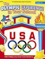 Olympic Experience in Your School: Grades 4-6 (Paperback)