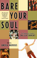 Bare Your Soul: The Thinking Girl's Guide to Enlightenment (Paperback)