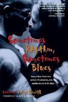 Sometimes Rhythm, Sometimes Blues: Young African Americans on Love, Relationships, Sex, and the Search for Mr. Right (Paperback)