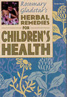 Herbal Remedies for Childrens Health (Paperback)