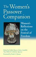 The Women's Passover Companion: Women's Reflections on the Festival of Freedom (Paperback)