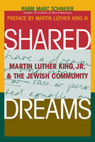 Shared Dreams: Martin Luther King Jr. and the Jewish Community (Paperback)