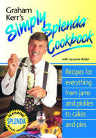 Graham Kerr's Simply Splendid Cookbook (Paperback)