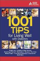 1001 Tips for Living Well with Diabetes (Paperback)