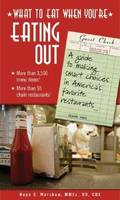 The Complete Guide to Healthy Restaurant Eating (Paperback)
