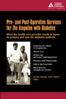 Pre and Post-operative Services for the Diabetic Amputee