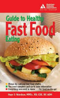 American Diabetes Association Guide to Healthy Fast Food Eating (Paperback)