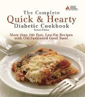 The Complete Quick and Hearty Diabetic Cookbook (Paperback)