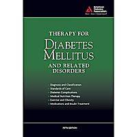 Therapy for Diabetes Mellitus and Related Disorders (Hardback)