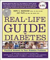 Real-Life Guide to Diabetes: Practical Answers to Your Diabetes Problems (Paperback)