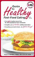 Guide to Healthy Fast-Food Eating (Paperback)