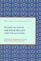 Der Welsche Gast (The Italian Guest) - TEAMS Medieval German Texts in Bilingual Editions 4 (Paperback)
