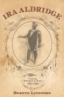 Ira Aldridge - Performing Shakespeare in Europe, 1852-1855 (Hardback)