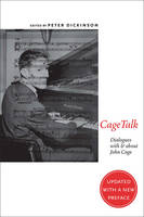 CageTalk: Dialogues with and about John Cage - Eastman Studies in Music (Paperback)