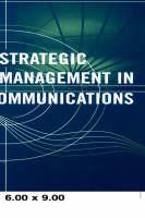 Strategic Management in Telecommunications - Communications engineering library (Hardback)