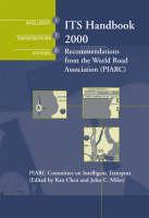ITS Handbook 2000 - Intelligent transportation systems series (Hardback)