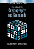 User's Guide to Cryptography and Standards (Hardback)