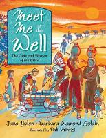Meet Me at the Well: The Girls and Women of the Bible (Hardback)
