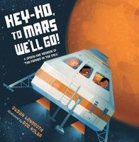 Hey-Ho, to Mars We'll Go!: A Space-Age Version of The Farmer in the Dell (Hardback)