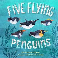 Five Flying Penguins (Hardback)