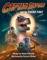 Captain Raptor and the Perilous Planet - Captain Raptor (Hardback)