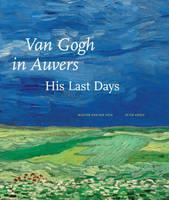 Van Gogh In Auvers (Hardback)